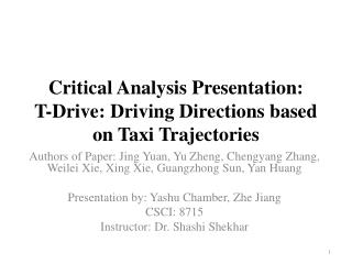 Critical Analysis Presentation: T-Drive: Driving Directions based on Taxi Trajectories