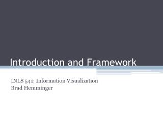 Introduction and Framework