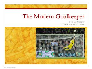 The Modern Goalkeeper