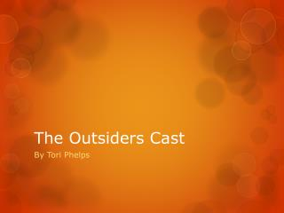 The Outsiders Cast