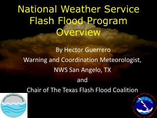 National Weather Service Flash Flood Program  Overview