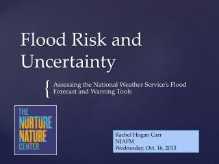 Flood Risk and Uncertainty
