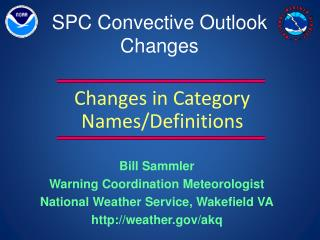 SPC  Convective Outlook Changes
