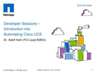 Developer Sessions – Introduction into Automating Cisco UCS