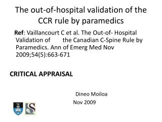 The out-of-hospital validation of the CCR rule by paramedics