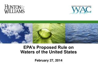 EPA's Proposed Rule on Waters of the United States February 27, 2014
