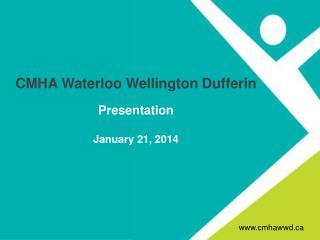 CMHA Waterloo Wellington  Dufferin