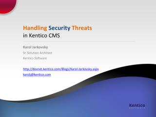 Handling  Security  Threats  in Kentico CMS