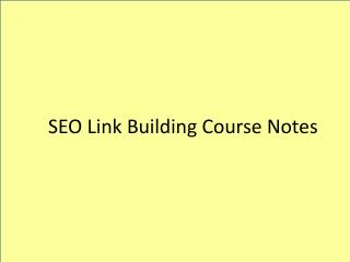 SEO Link Building Course Notes
