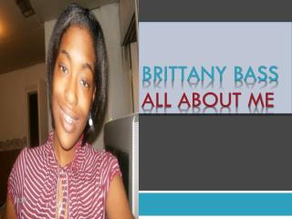 Brittany Bass All About Me