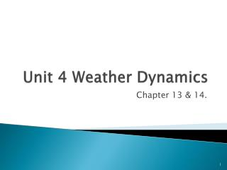 Unit 4 Weather Dynamics