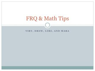FRQ & Math Tips