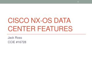 Cisco NX-OS Data Center Features
