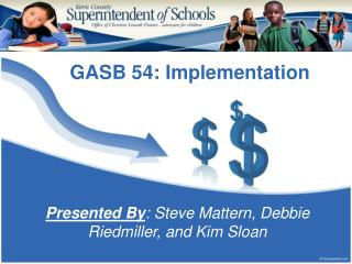 GASB 54:  Implementation