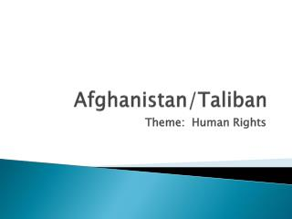 Afghanistan/Taliban