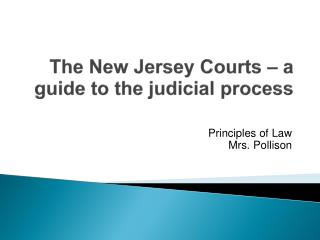 The New Jersey Courts – a guide to the judicial process