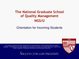The National Graduate School  of Quality Management NGS/U