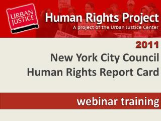 2011 New York City Council  Human Rights Report Card