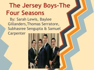 The Jersey Boys-The Four Seasons