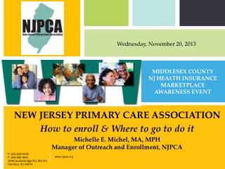 NEW JERSEY PRIMARY CARE ASSOCIATION How to enroll & Where to go to do it