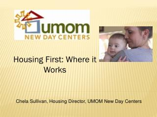 Housing  First:  Where it Works