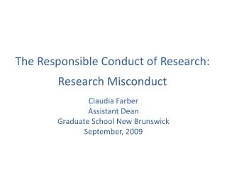 The Responsible Conduct of Research: Research Misconduct