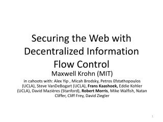 Securing the Web with Decentralized Information Flow Control