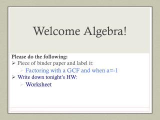 Welcome Algebra!