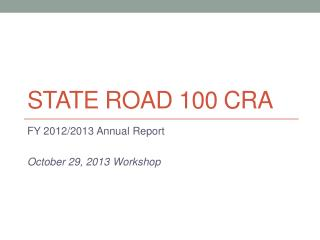 STATE ROAD 100 CRA