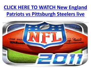 Watch New England Patriots vs Pittsburgh Steelers live nfl s
