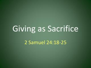 Giving  as  Sacrifice