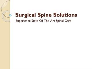 The Sine Center for treating Surgical Spine