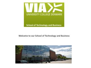 Welcome to our School of Technology and Business