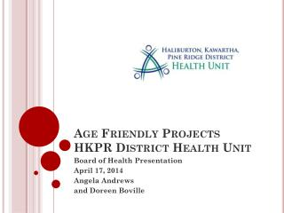 Age Friendly Projects HKPR District Health Unit