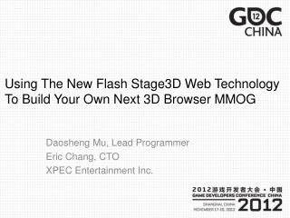 Using The New Flash Stage3D Web Technology To Build Your Own Next 3D Browser MMOG