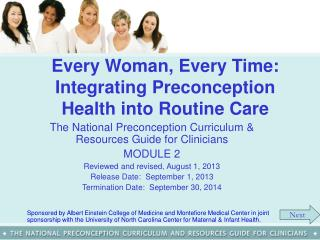 Every Woman, Every Time:  Integrating  Preconception  Health into Routine Care
