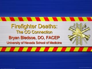Firefighter Deaths: The CO Connection