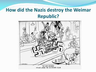 what problems did the weimar republic The weimar republic was beset with serious problems from the outset that led many germans either to withhold support from the new parliamentary democracy or to seek actively to destroy it the extreme left and much of the right provided the republic's most vitriolic opponents its supporters.