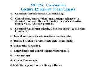 ME 525:  Combustion Lecture  12: Review of Ten Classes