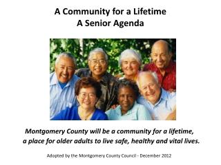 A Community for a Lifetime A Senior Agenda
