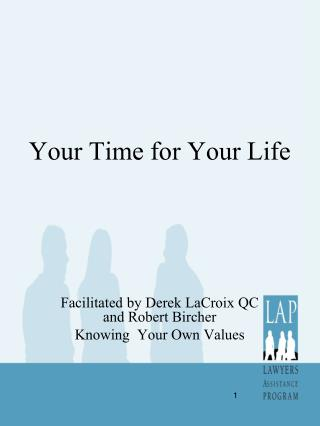 Your Time for Your Life