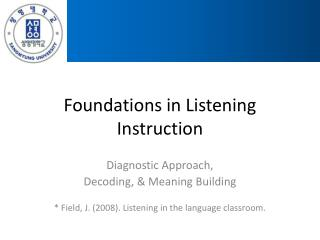 Foundations in Listening Instruction