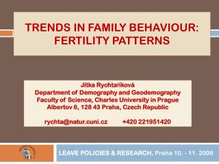 Trends  in  family behaviour : fertility  patterns