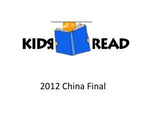 2012 China Final