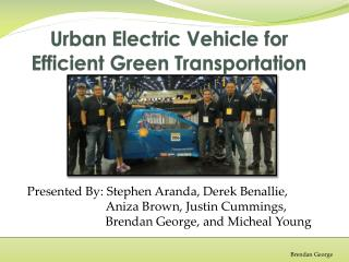 Urban Electric Vehicle for Efficient Green Transportation