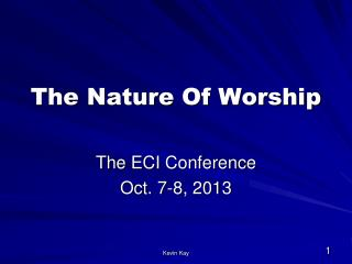 The Nature Of Worship