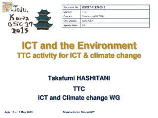 ICT and the Environment TTC activity for ICT & climate change