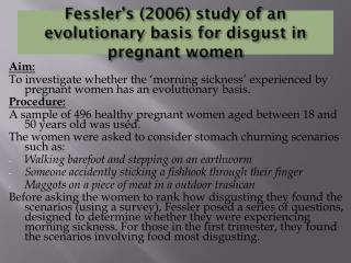 Fessler's (2006) study of an evolutionary basis for disgust in pregnant women