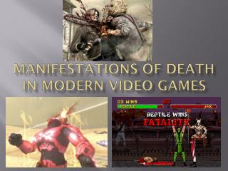 Manifestations of Death in Modern Video Games