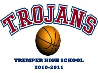 TREMPER HIGH SCHOOL 2010-2011
